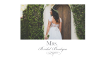 MRS. Bridal Boutique
