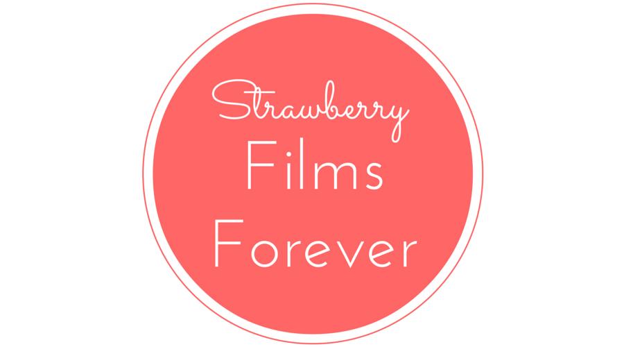 Strawberry Films Forever