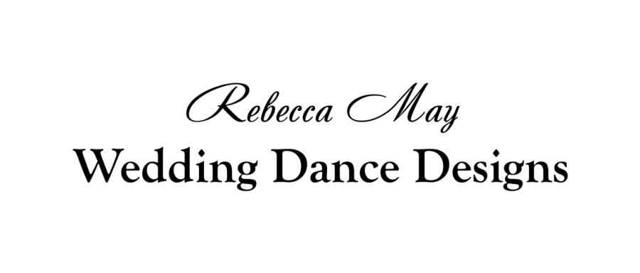 Rebecca May Wedding Dance Designs